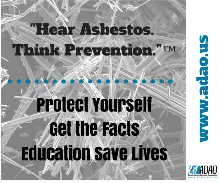 -Hear Asbestos. Think Prevention.-