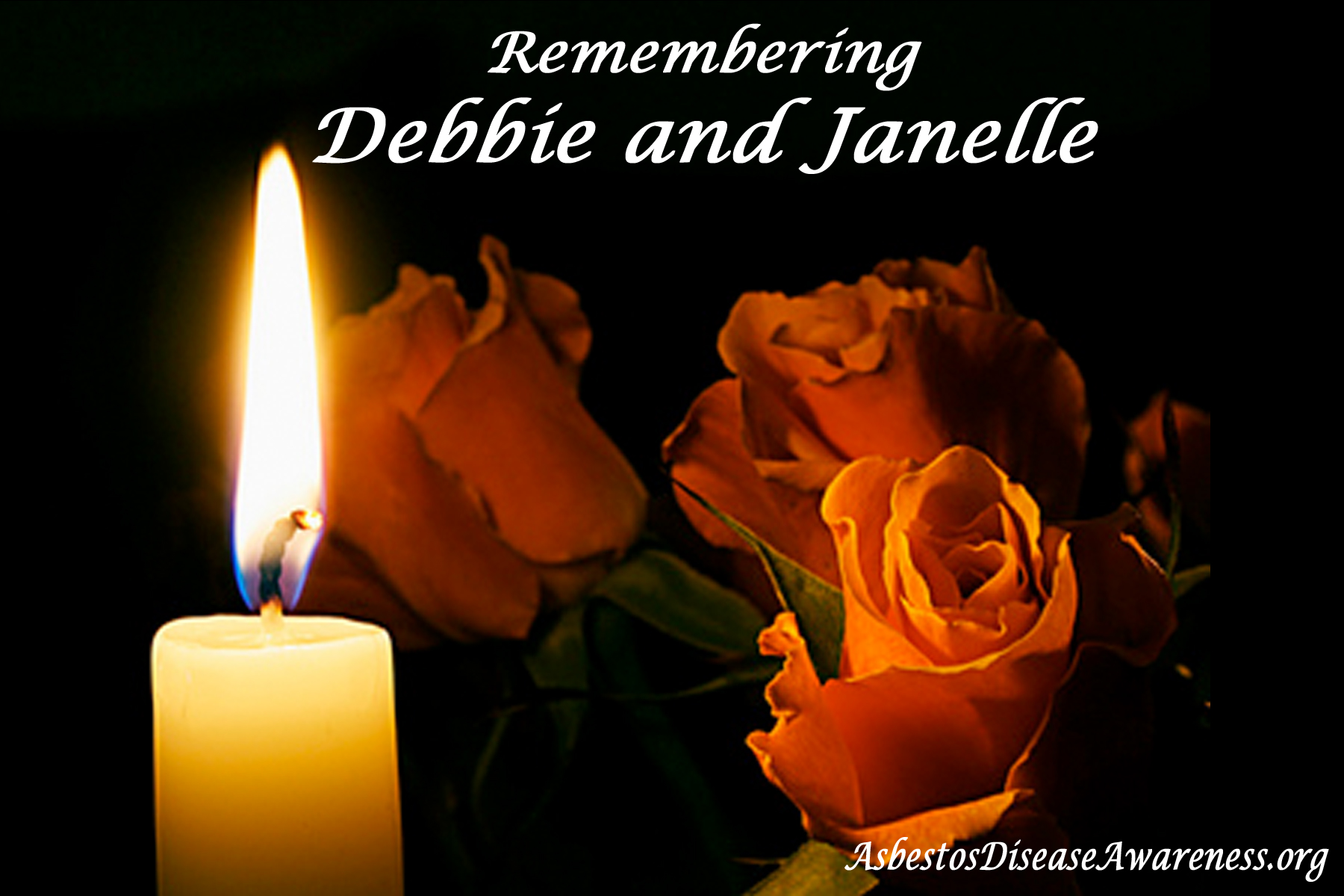 Remembering  Debbie and Janelle
