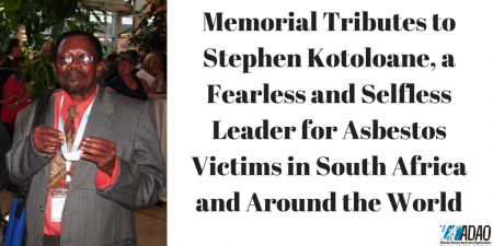 Memorial Tributes to Stephen Kotoloane, a Fearless and Selfless Leader for Asbestos Victims (1)
