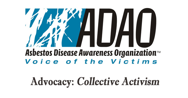 Advocacy - ADAO - Asbestos Disease Awareness Organization