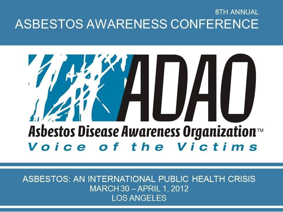 2012 ADAO Asbestos Awareness Conference Media Advisory ...
